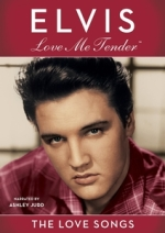 Elvis Presley - Love Me Tender:The Love Songs